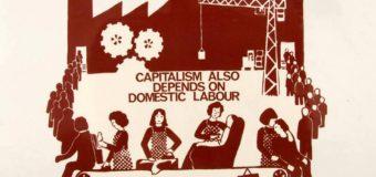 [Opinión] Las mujeres son el sostén del sistema capitalista