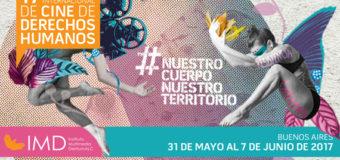 """17 Festival Internacional de Cine de Derechos Humanos (FICDH): """"Nuestro cuerpo, nuestro territorio"""""""
